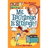 My Weird School #8: Ms. LaGrange Is Strange! (My Weird School, 8)