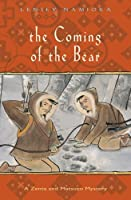 The Coming of the Bear (Zenta and Matsuzo Mysteries)