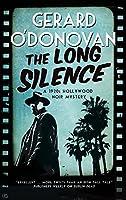 Long Silence, The: A 1920s' Hollywood noir mystery (A Tom Collins Mystery)