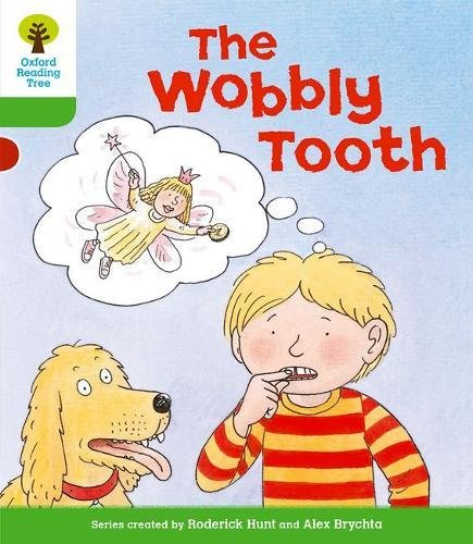 Oxford Reading Tree: Level 2: More Stories B: The Wobbly Toothの詳細を見る