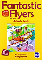 Fantastic Flyers 2nd edition: Activity Book (DELTA Young Learners English)