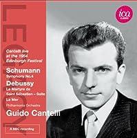 グィド・カンテッリ - シューマン交響曲 第4番/ドビュッシー:聖セバスチャンの殉教-組曲,海
