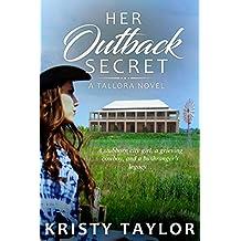 Her Outback Secret (A Tallora Novel)