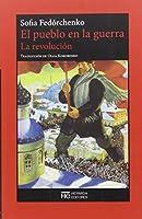 La revolución : el pueblo en la guerra