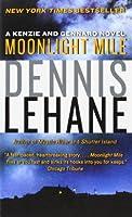 Moonlight Mile (Patrick Kenzie and Angela Gennaro Series)
