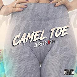 Camel Toe [Explicit]