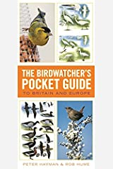 Birdwatcher's Pocket Guide to Britain and Europe Flexibound