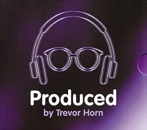 Produced By Trevor Horn