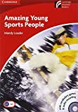 Amazing Young Sports People : Book with CD-ROM and Audio CD Pack British edition, Level 1 Beginner/Elementary. (Cambridge Discovery Readers)
