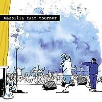MASSILIA FAIT TOURNER (+DVD)
