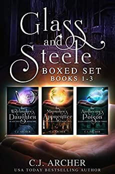 Glass and Steele Boxed Set: Books 1-3 by [Archer, C.J.]