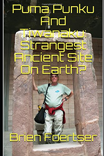 Puma Punku And Tiwanaku: Stran...