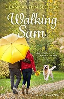 Walking Sam: A Lake Harriet Novel by [Sletten, Deanna Lynn]