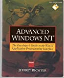 Advanced Windows Nt: The Developer's Guide to the Win32 Application Programming Interface/Book and Disk