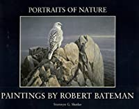Portraits of Nature: Paintings by Robert Bateman