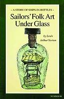 Sailors' Folk Art Under Glass
