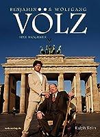 Benjamin und Wolfgang Voelz - Eine Biografie