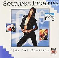 Sounds of Eighties: 80's Pop Classics