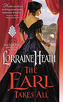 [Heath, Lorraine]のThe Earl Takes All (English Edition)