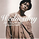 WEDNESDAY~LOVE SONG BEST OF YUTAKA OZAKI