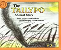 The Tailypo: A Ghost Story (Paul Galdone Classics)