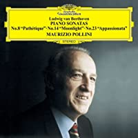 ベートーヴェン:ピアノソナタ第8番「悲愴」&第14番「月光」&第23番「熱情」