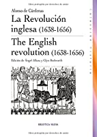 La revolución inglesa, 1638-1656
