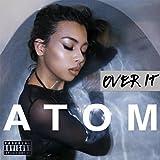 Over It [Explicit]