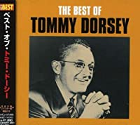 Best by Tommy Dorsey (2002-10-23)