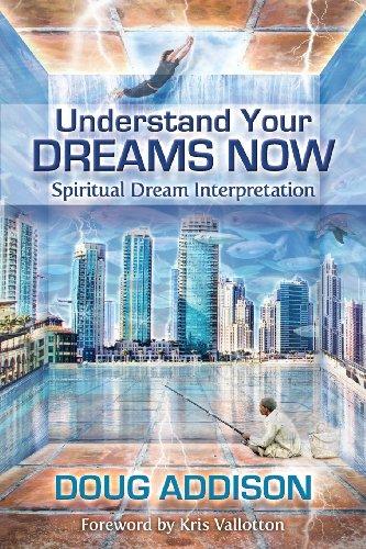 d29aa1d3c0 Understand Your Dreams Now  Spiritual Dream Interpretation Kindle Edition
