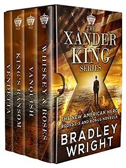 The Xander King Series: Books 1-3 (The Xander King Series Box Set) by [Wright, Bradley]