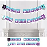 Must Dance to the Beat - Dance - Birthday Party or Dance Party Bunting Banner - Party Decorations - Must Dance to the Beat