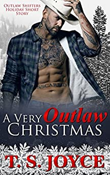 A Very Outlaw Christmas (Outlaw Shifters Book 2) by [Joyce, T. S.]