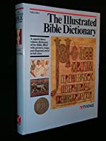 The Illustrated Bible Dictionary (Volume 1 : Aaron - Golan) [並行輸入品]
