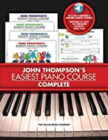 John Thompson's Easiest Piano Course- Complete