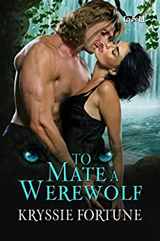 To Mate a Werewolf (Scattered Siblings Book 3) by [Fortune, Kryssie]