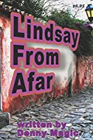 Lindsay from Afar: a love story...