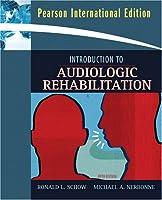 Introduction to Audiologic Rehabilitation: International Edition