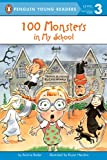 100 Monsters in My School (Penguin Young Readers, Level 3)