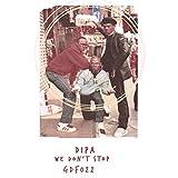 We Don't Stop (Original Mix)