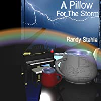 Pillow for the Storm [DVD]