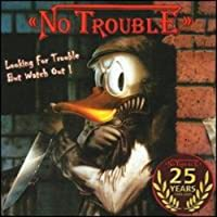 Looking for Trouble by No Trouble