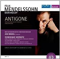 Mendelssohn: Antigone by Horwitz (2013-07-30)