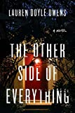 The Other Side of Everything: A Novel (English Edition)