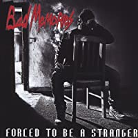 Forced to Be a Stranger