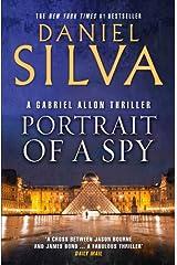 Portrait of a Spy (Gabriel Allon Book 11) Kindle Edition