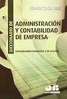 Diccionario de administración y contabilidad de empresa : contabilidad financiera y de gestión