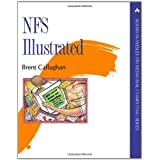 NFS Illustrated (Addison-Wesley Professional Computing Series)
