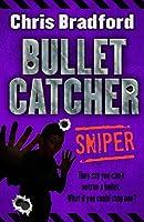 Sniper (Bulletcatcher #2)