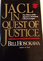 Jacl in Quest of Justice